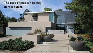 the rage of modern homes in real estate sacramento appraisal