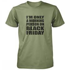 black friday t shirts i u0027m only a morning person on black shirt vine fresh tees usa