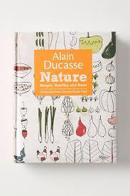 livre cuisine ducasse alain ducasse père de la cuisine française chef français de