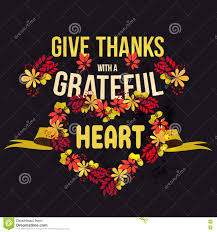 thanksgiving day quote vector give thanks with a grateful heart happy thanksgiving day