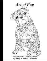 art pug coloring book volume 1 physical book