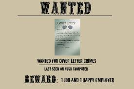 3 cover letter crimes u2014 why you never got an interview