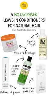 best leave in conditioner for dry frizzy hair 5 water based leave in conditioners for natural hair curls