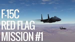 The Red Flag Campaign Red Flag Campaign F 15c In Dcs World 2 1 Mission 1 Youtube