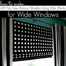 how to make diy roman shades for wide windows using mini blinds
