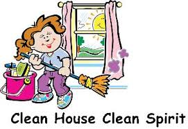 clean the house the condition of our physical space impacts our effectiveness and