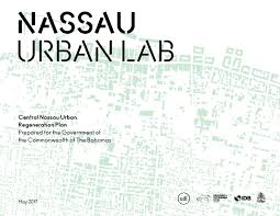 february 2016 the urban ma nassau urban lab central nassau urban regeneration plan by