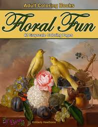 floral fun coloring book for adults coloring books from