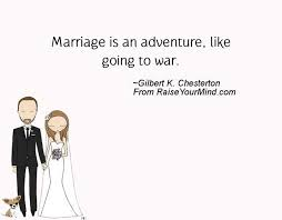 wedding quotes adventure marriage is an adventure like going to war raise your mind
