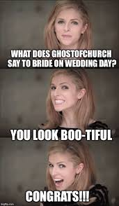 Encouragement Memes - congrats to the soon to be mr and mrs ghost please leave a meme