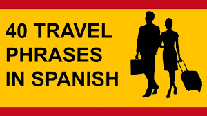 travel phrases images 40 travel phrases in spanish tutorial english to spanish jpg