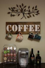 Coffee Cup Decoration Kitchen Ok I Really Need A Table And Sign Like This In My Kitchen To Hold