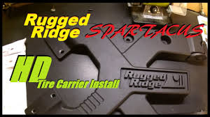 Rugged Ridge Tire Carrier Rugged Ridge Spartacus Hd Tire Carrier Install Project Dirty