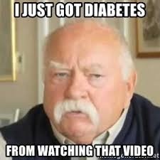 Diabetes Guy Meme - did that motherfucker just say the quaker oats guy wilford