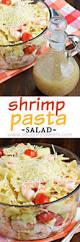 Pasta Salad Recipes With Italian Dressing Shrimp Pasta Salad Shugary Sweets