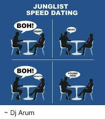 Speed Dating Meme - junglist speed dating boh next huh boh found her selecta dj