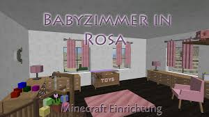 Wohnzimmer Einrichten Pink Einrichten In Minecraft Babyzimmer In Rosa Decocraft Mulenja