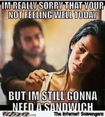 M Meme - i m still gonna need a sandwich funny meme pmslweb