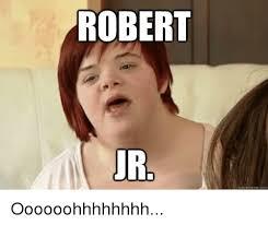 Robert Memes - robert ur quick meme com oooooohhhhhhhh meme on sizzle