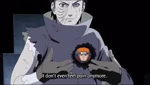 i don t even feel pain naruto know your meme