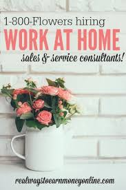 Design Works At Home Seasonal Work At Home Jobs At 1 800 Flowers Earn 9 Hourly