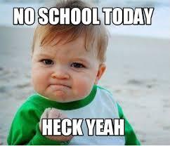 No School Meme - seyfried alyssa january 8 january 12