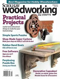 Woodworking Magazine Table Saw Reviews by Scroll Saw Woodworking U0026 Crafts Issue 58 Spring 2015 Fox Chapel