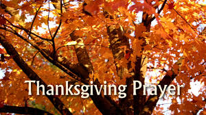 thanksgiving prayer of thanksgiving by elisha goodman