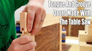 how to make tongue and groove doors on the table saw 171 youtube