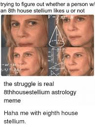 Astrology Meme - trying to figure out whether a person wl an 8th house stellium
