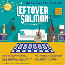 Living Room Theater Nyc Announcing Our Acoustic Living Room Tour U2014 Leftover Salmon