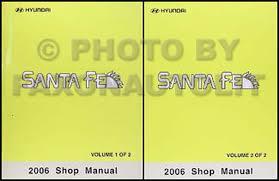 2006 hyundai santa fe manual 2006 hyundai santa fe repair shop manual set original