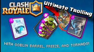 clash royale ultimate trolling with goblin barrel freeze and