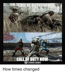 call fdutynown gaming memes how times changed video games meme on