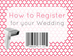 how to register for your wedding how to register for your wedding emmaline