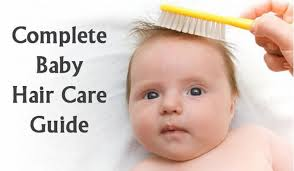 hair for babies complete hair care guide for indian babies baby india