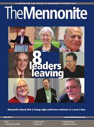 8 leaders leaving may 2016 by the mennonite issuu