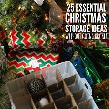 Decorate Christmas Tree On A Budget by Christmas Storage Ideas Organizing Christmas Decorations On A Budget