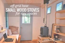 Best Soapstone Wood Stove Off Grid Heat Small Wood Stoves Livin U0027 Lightly