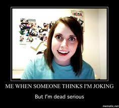 Attached Girlfriend Meme - overly attached girlfriend knife meme generator imgflip oagf