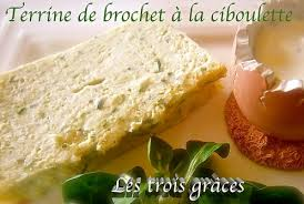 cuisiner le brochet terrine de brochet à la ciboulette les trois grâces
