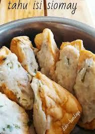 membuat isi siomay 467 resep siomay isi tahu enak dan sederhana cookpad