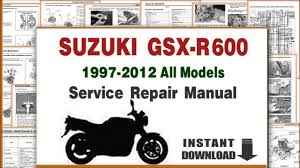suzuki gsxr 600 1997 2012 service manuals youtube
