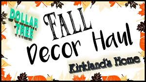 fall home decor haul shop with me dollar tree u0026 kirklands