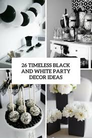 themed table decorations 26 timeless black and white party ideas shelterness