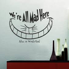 cat home decor we u0027re all mad here alice in wonderland smile cheshire cat home