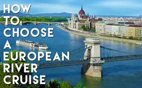 how to choose a european river cruise brownell travel