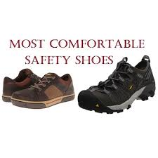 Most Comfortable Work Shoes For Standing On Concrete The Most Comfortable Safety Shoes In 2017 Complete Guide