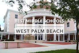 11 best middle schools in the west palm beach area