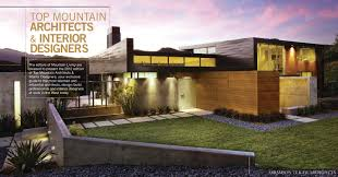 designarchitectureblog musings from designers out west page 10 mountain living magazine has published the 2012 edition of top mountain architects interior designers and locati architects and locati interiors have